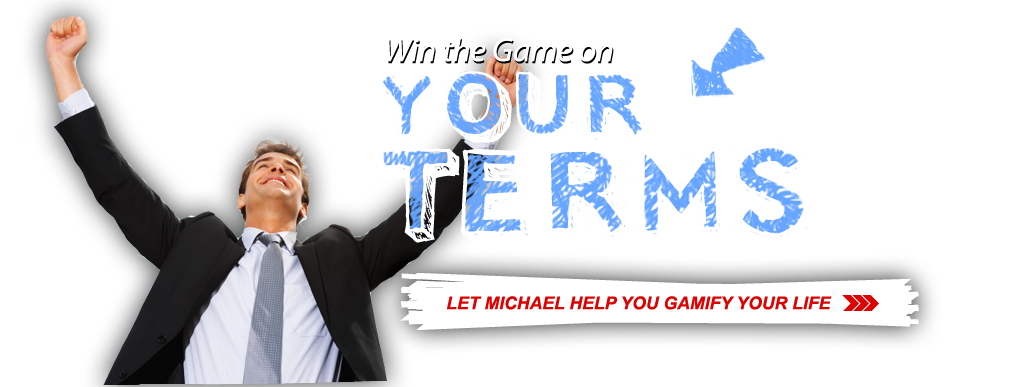Win the Game on Your Terms