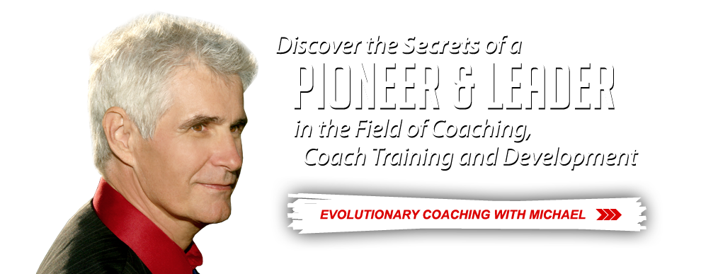 Discover the Secrets of a Pioneer and Leader in the Field of Coaching, Coach Training and Development