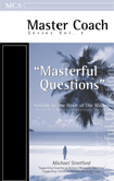 Masterful Questions: Getting to the Heart of the Matter